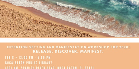 Intention Setting and Manifestation Workshop for 2020! tickets
