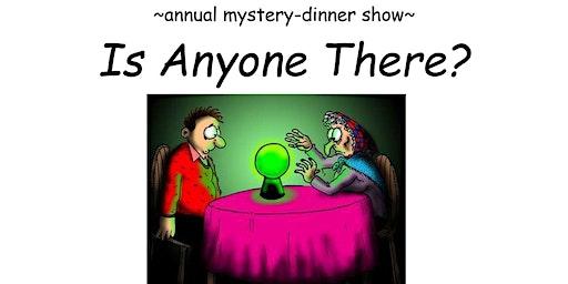 Mystery Dinner Show