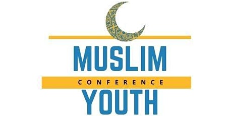 7th Annual Muslim Youth Conference tickets