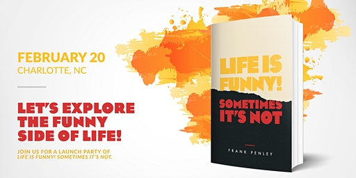 Launch Party for Life Is Funny! Sometimes It's Not.