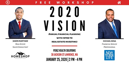 2020 VISION - Annual Financial Planning with Intro to Real estate Investing