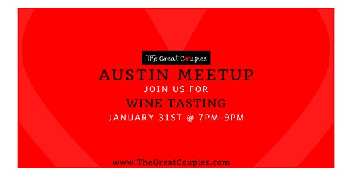 ATX Couples Meetup: Wine Sensation