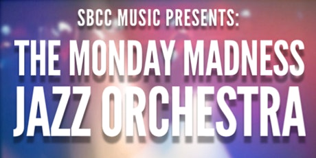 The Monday Madness Jazz Orchestra: The Music of Sinatra & Basie tickets