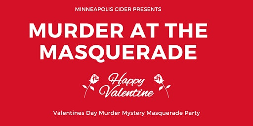 Murder at the Masquerade - Valentine's Day Murder Mystery