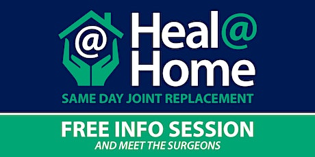 Same Day Total Joint Replacement - FREE Info Session / Meet the Surgeons tickets