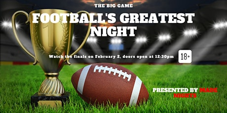 The Big Game! Party presented by Made Nights tickets