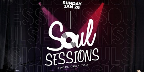 Soul Sessions Chi ( Live Music , Spoken Word & R&B) tickets
