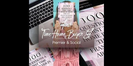 First Time Home Buyer SF - Premier & Social tickets