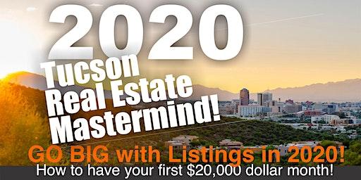 2020 Tucson Real Estate Mastermind!