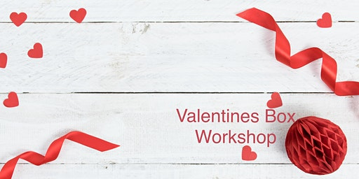 Valentine Box Making Workshop