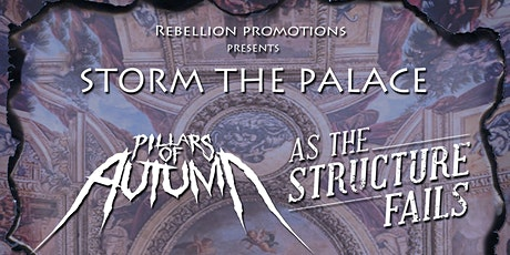 Pillars of Autumn & As the Structure Fails w/Guest tickets