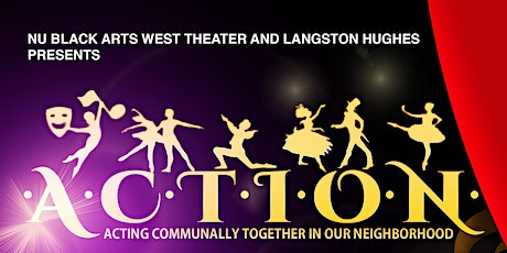 A.C.T.I.O.N. - Acting Communally Together in Our Neighborhood tickets