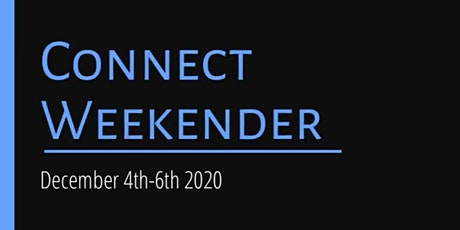 CONNECT WEEKENDER tickets