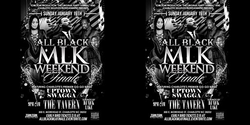The All Black MLK Finale