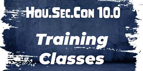 HOU.SEC.CON v10 - Training Classes tickets