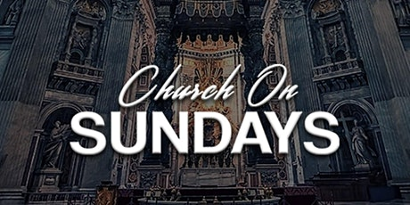 Church On Sundays I The Argyle Hollywood tickets