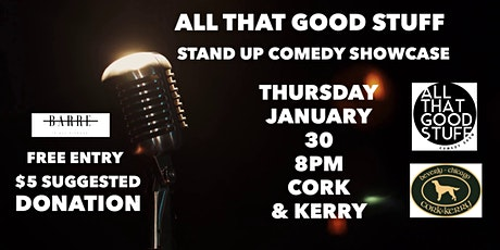 All That Good Stuff Cork & Kerry Showcase tickets