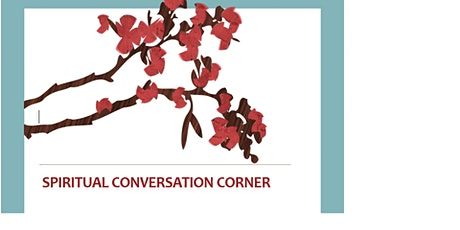 Spiritual Conversation Corner tickets