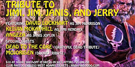 60s  Rock n Roll tribute to Janis, Jimi, Jim and Jerry tickets