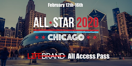 All-Star Weekend 2020 - ALL ACCESS PASS with Lifebrand Inc