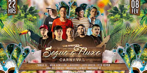 Segue o Fluxo Carnaval