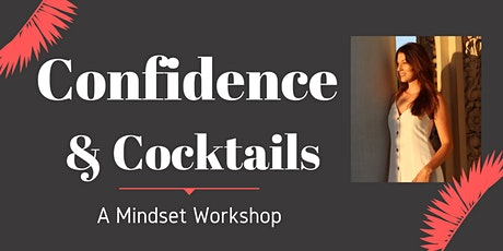 Confidence & Cocktails tickets