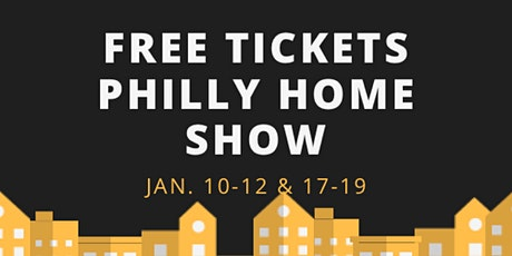 PHILLY HOME SHOW tickets