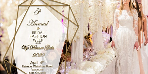 BRIDAL FASHION WEEK 2020 VIP DINNER GALA