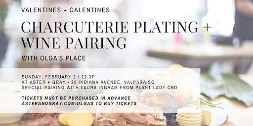 Valentine + Galentines Charcuterie Plating + Wine Pairing