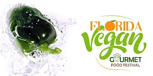 "Florida Vegan ""Gourmet"" Food Fest 2020"