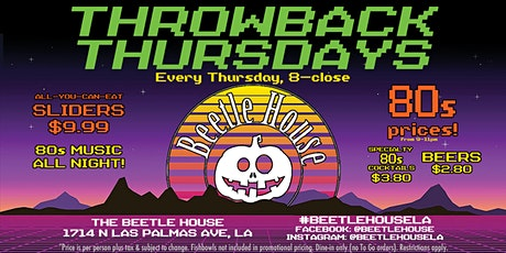 CURRENTLY POSTPONED Throwback Thursdays (Thursday's at the Beetle House) tickets