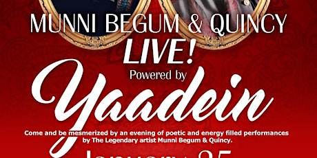 Yaadein Presents: MUNNI BEGUM and QUINCY LIVE tickets
