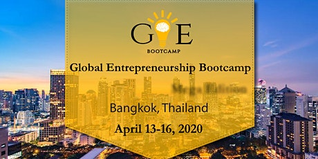 7th Global Entrepreneurship Bootcamp in Bangkok tickets