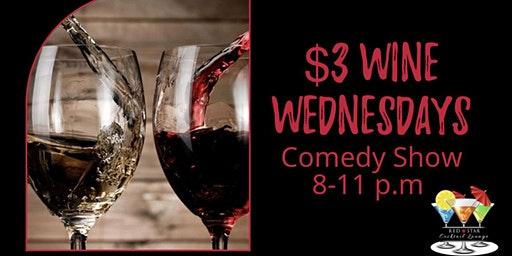 Comedy and Wine Wednesdays