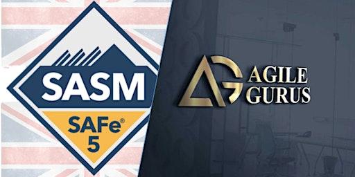 SAFe® 5.0 Advanced Scrum Master Certification Class - London UK