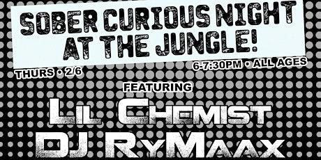 Sober Curious Night with Lil Chemist & DJ RyMaax tickets
