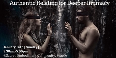 Authentic Relating for Deeper Intimacy tickets