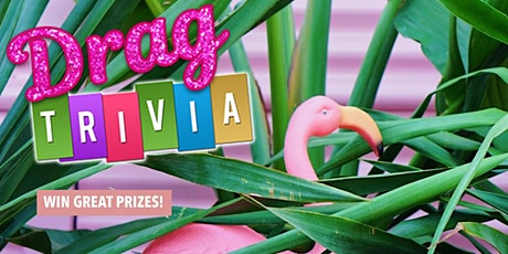Drag Trivia Night! tickets