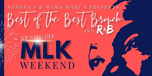 "Sandra's and Mama Mary's Presents Best Of The Best Brunch and ""R&B"""