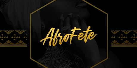 AFRO FETE (ALL BLACK EDITION) tickets