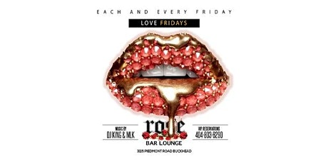 LOVE FRIDAYS @ ROSEBAR tickets
