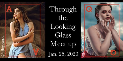 Through the Looking Glass Meetup