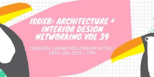 IDDXB: Architecture + Interior Design Networking Vol 39