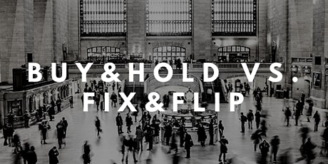 Die Hacks der ImmoProfis - Buy&Hold vs. Fix&Flip Tickets