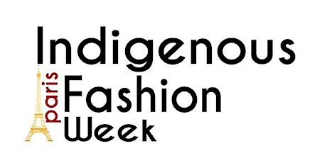 Indigenous Fashion Week Paris billets
