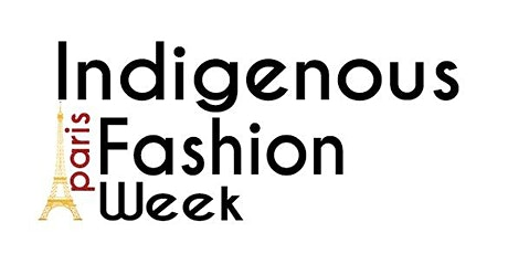 Indigenous Fashion Week Paris tickets