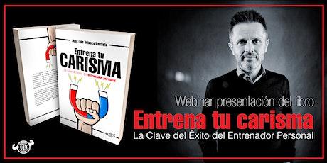 """Presentación del Libro: """"ENTRENA TU CARISMA"""" (para Entrenadores Personales) entradas"""