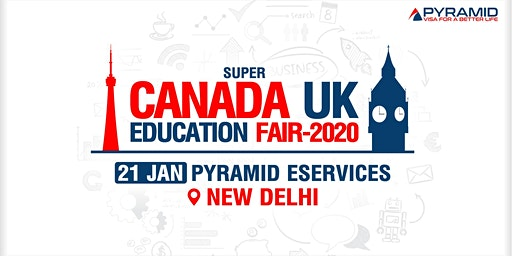 Super Canada UK Education Fair 2020 - New Delhi