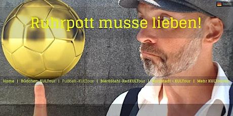 Fussball-KULTour - mit Fritze Brinkhoffs Tickets