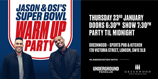 Underground Fan Club presents- Jason and Osi's Super Bowl Warm Up Party